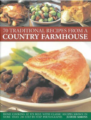 70 Traditional Recipes from a Country Farmhouse,Judith Simons