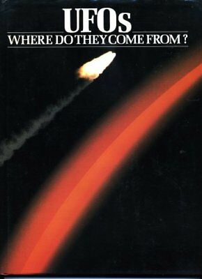 UFOs: Where Do They Come from? Contemporary Theories on the Origin of the Phen,