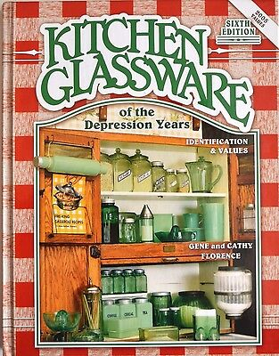 Kitchen Glassware of the Depression Years identification values book Florence 6