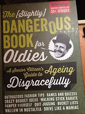 The Slightly Dangerous Book for Oldies,Baker & Taylor