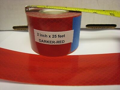 """DEEP  Darker RED  Reflective   Conspicuity  Tape 2"""" x 25' EGP"""