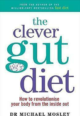 The Clever Guts Diet by Michael Mosley Book NEW & Free Post AU