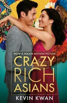Crazy Rich Asians : (Film Tie-in) by Kevin Kwan Book NEW & Free Post AU