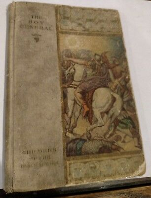 Antique Childrens Book/the Boy General/the Story Of Joshua/1905