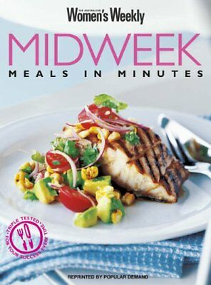 """Midweek Meals in Minutes (""""Australian Women's Weekly"""" Home Library),Susan Tomna"""