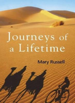 Journeys of a Lifetime,Mary Russell