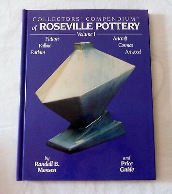 Collectors' Compendium Roseville Pottery Volume 1 I Book Randall B Monsen guide