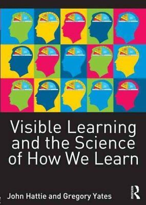 Visible Learning and the Science of How We Learn by John Hattie and Gregory...