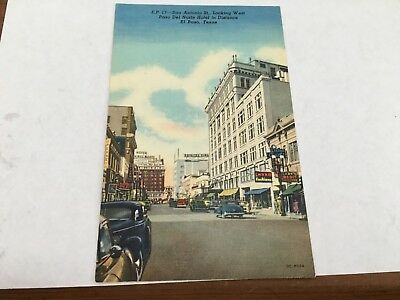 Texas Pc San Antonio St.look West Paso Del Norte Hotel El Paso Tx Postcard