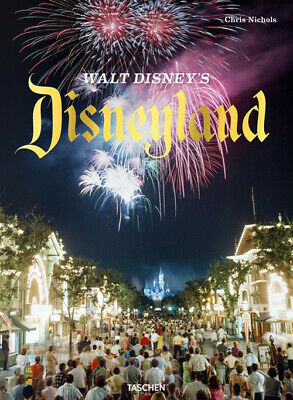 Walt Disney's Disneyland. Ediz. illustrata - Nichols Chris