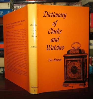 Bruton, Eric DICTIONARY OF CLOCKS AND WATCHES Vintage Copy