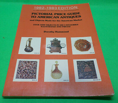 Pictorial Price Guide to American Antiques 1982-1983 over 5000 objects