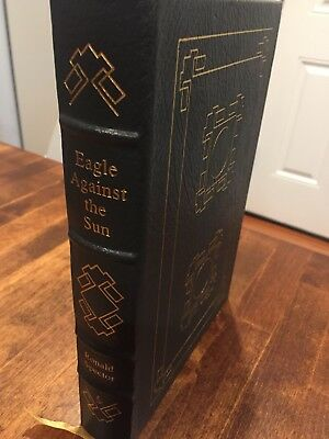 Eagle Against The Sun Easton Press Collectors Edition Genuine Leather