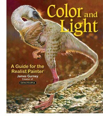 James Gurney Art: Color and Light : A Guide for the Realist Painter 2 by...