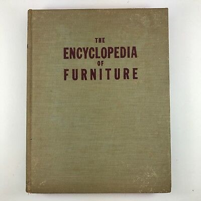 The Encyclopedia of Furniture ~ Joseph Aronson ~ Antiques Illustrated 1938 HB