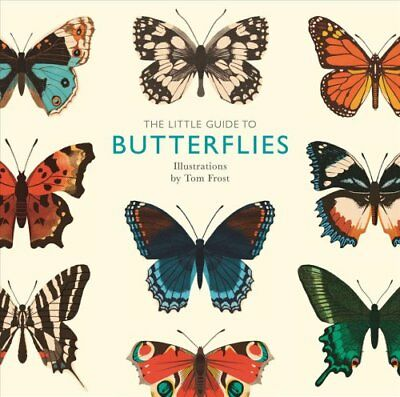 The Little Guide to Butterflies (2018, Hardcover)