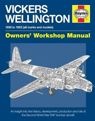 Vickers Wellington Owners' Workshop Manual (Haynes Manuals) (Pape...