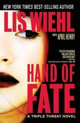 A Triple Threat Novel: Hand of Fate 2 by Lis Wiehl (2010, Paperback)