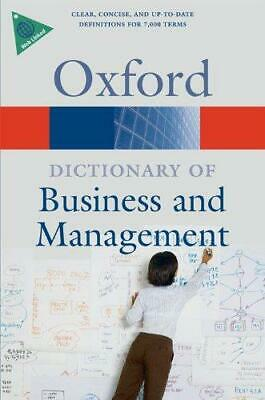 A Dictionary of Business and Management (Oxford Paperback Reference), Jonathan L