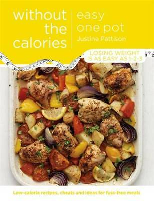 Easy One Pot Without the Calories, Pattison, Justine, New