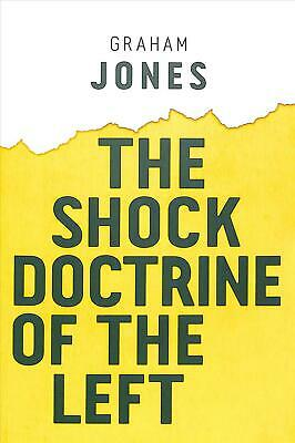 The Shock Doctrine of the Left by Graham Jones Paperback Book Free Shipping!