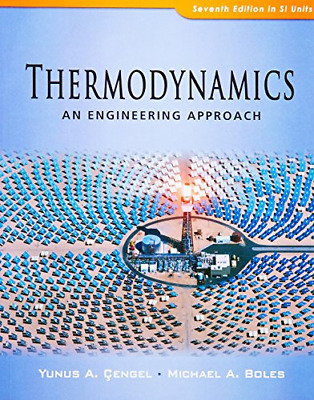thermodynamics an engineering approach with student resource dvd boles michae