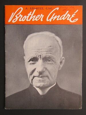 Brother Andre brochure - 1957 - Saint Joseph's Oratory Montreal