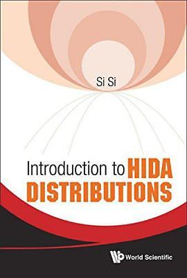 INTRODUCTION TO HIDA DISTRIBUTIONS by SI SI, NEW Book, (Hardcover) FREE & Fast D