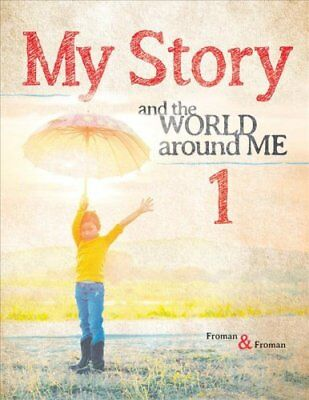 My Story 1 : The World Around Me by Andrew Froman and Craig Froman (2018,...