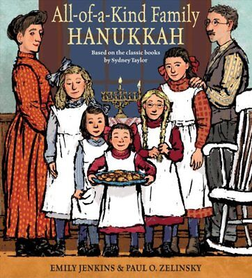 All-Of-A-Kind Family Hanukkah by Emily Jenkins and Sydney Taylor (2018,...