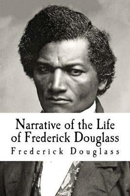 Narrative of the Life of Frederick Douglass, Douglass, Frederick, Good Condition