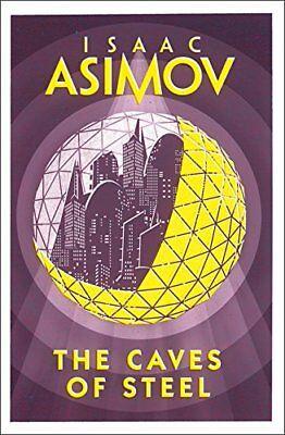The Caves of Steel (Robot 1), Asimov, Isaac, New