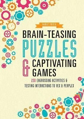 Brain-Teasing Puzzles & Captivating Games: Over , Parragon Books Ltd, New