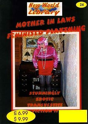 NWL #24 -Mother In Laws Feminised Plaything - Transvestite/Crossdressing Fiction