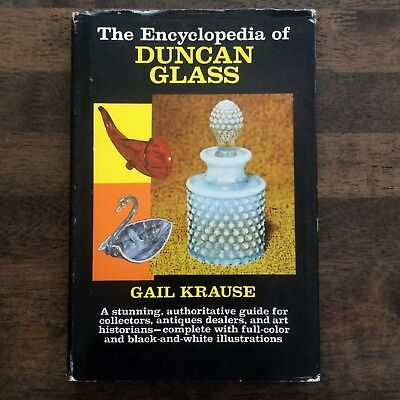 The Encyclopedia of Duncan Glass ID Reference Book Guide Gail Krause HC/DJ