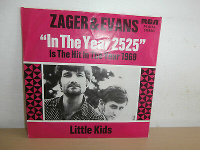 7 inch Vinyl       ZAGER & EVANS                   ***IN THE YEAR 2525***