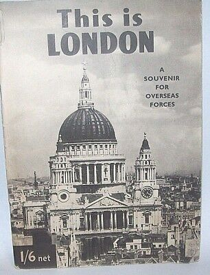 Vintage This is London, A Souvenir for Overseas Forces, 1944 Booklet
