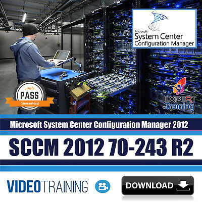 Microsoft SCCM 2012 70-243 R2  Video Training (4 Course Pack )DOWNLOAD