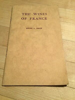 1939 Antique Copy Of The Wines Of France Book ... Andre L. Simon ... Rare