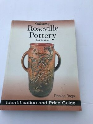 Warman's Roseville Pottery: 2nd Edition Identification and Price Guide 2007