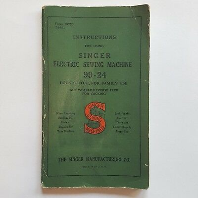 Singer Instructions For Singer Sewing Machine 99 24 Owners Manual