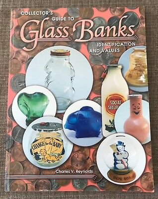 Collector's Guide to Glass Banks by Charles V. Reynolds (2001 Paperback)