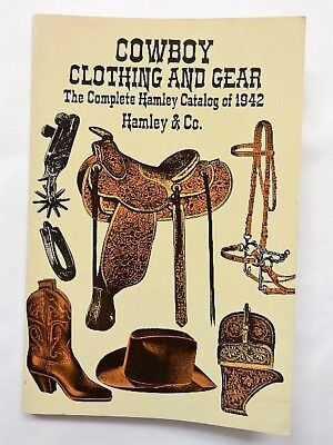 """Book: """"Cowboy Clothing and Gear, The Complete Hamley Catalog of 1942""""  - Reprint"""