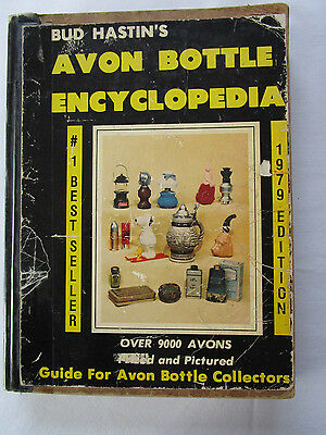 Bud Hastin's Avon Bottle Encyclopedia 1979 Edition Over 9,000 Prices & Pictures