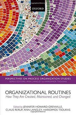 Organisationnels Routines: How They Are Créé , Maintenu, et Changed (Perspect