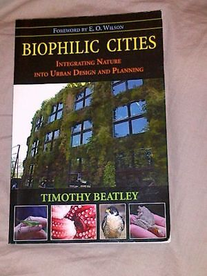 Biophilic Cities by Timothy Beatley - Paperback - in Good Condition.