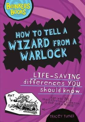 How to Tell a Wizard from a Warlock (Bonkers Boo, Tracey Turner, New