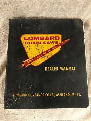 Vintage Lombard Chain Saws Dealer Manual VG