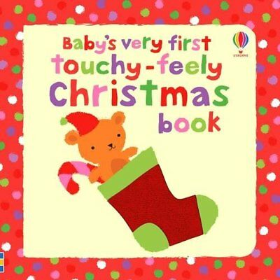 Baby's Very First Touchy-feely Christmas Book (Baby's Very First Books) by Fiona