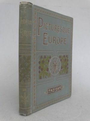 Picturesque Europe - Normandie Italien Rhein 13 Stahlstiche Holzstiche - 1890